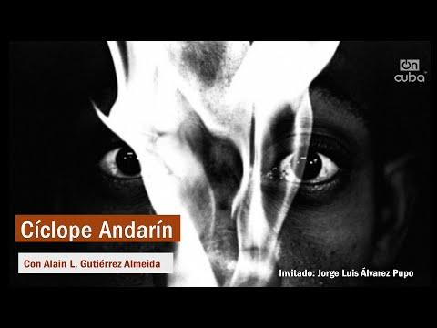 Cíclope Andarín: Luces y sombras en la fotografía de Jorge Luis Álvarez Pupo