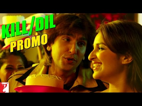 Song Promo | Happy Budday | Kill Dil | Ranveer Singh | Ali Zafar | Parineeti Chopra