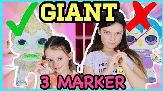 GIANT 3 MARKER CHALLENGE XXL!!! with PAINT!! LOL SURPRISE DOLLS Series 3 Wave 2!!