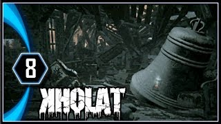 KHOLAT Gameplay - The Old Church [Part 8]