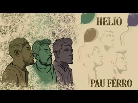 Pau ferro - Helio (Sesión acústica)