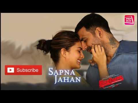 Sapna Jahan Full Song   Brothers   Sonu Nigam, Neeti Mohan   Akshay Kumar