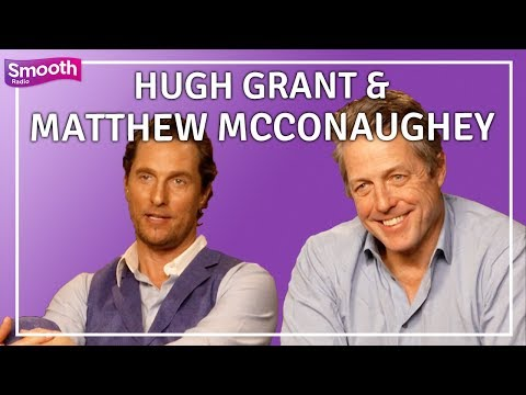 Hugh Grant Reveals To Matthew McConaughey He's SCARED Of Film Sets | Smooth Radio