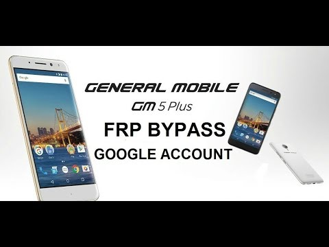 Remove Google Account General Mobile 5 100% working 2018 android 7.1.1