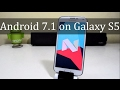 Install Android Nougat 7.1 On Samsung Galaxy S5!