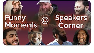 Funny Moments at Speakers Corner!