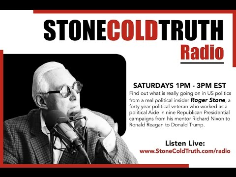 Roger Stone - Stone Cold Truth Radio (Oct. 15th, 2016)