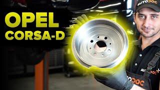 Hvordan udskiftes bremsetromler foran til OPEL CORSA D [UNDERVISNINGSLEKTIONER AUTODOC]