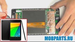 ремонт ASUS Google Nexus 7 2013 (ME571, ME571K, ME571KL, K008, K009) - замена экрана в планшете