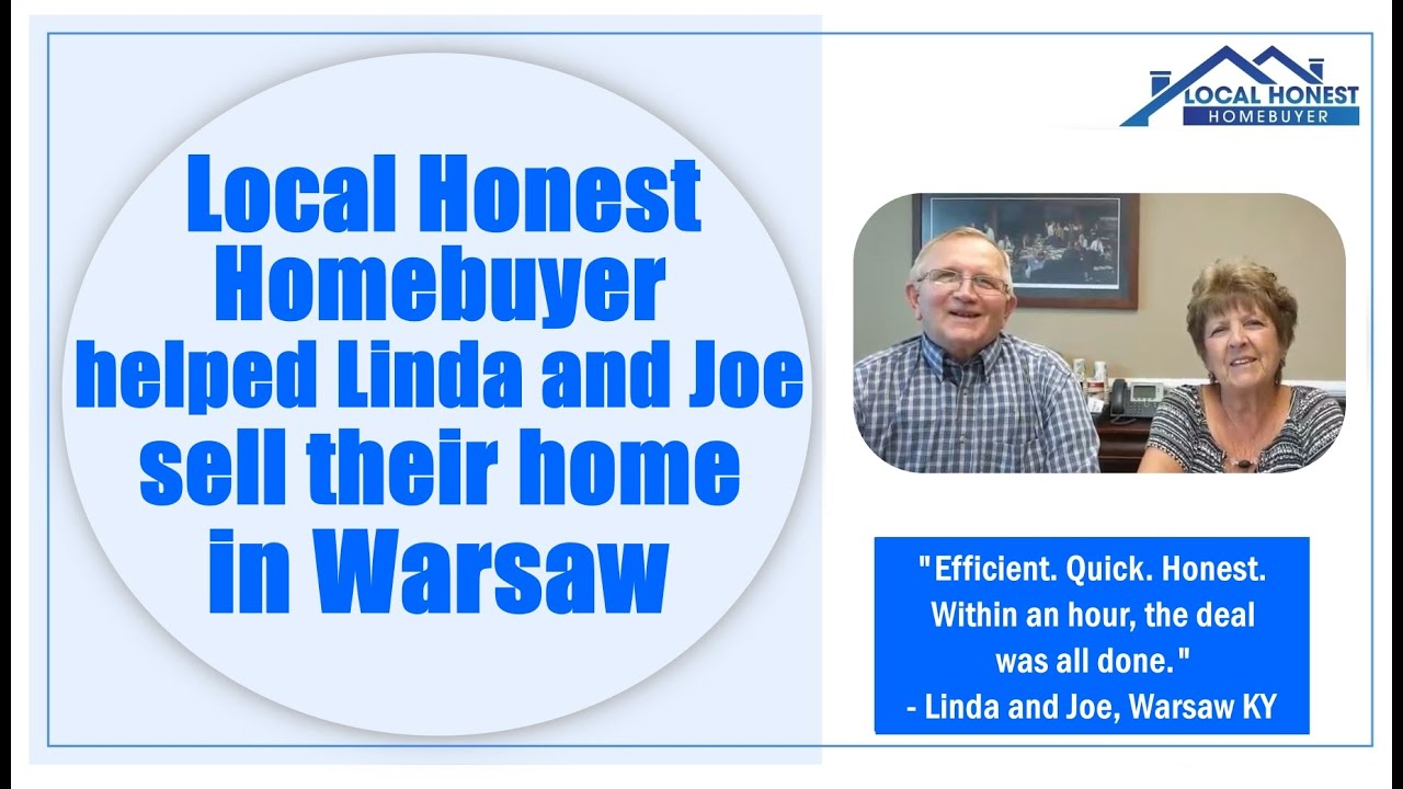 Local Honest Homebuyer helped Linda and Joe sell their home in Warsaw, KY