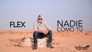 Flex - Nadie Como Tu