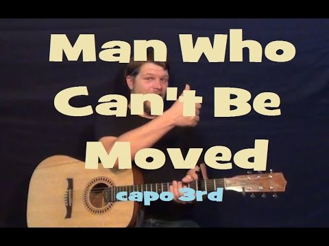 The Man Who Can't Be Moved (The Script) Guitar Lesson  How to Play Chords Strum Tutorial Capo 3rd