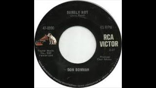 Don Bowman - Surely Not