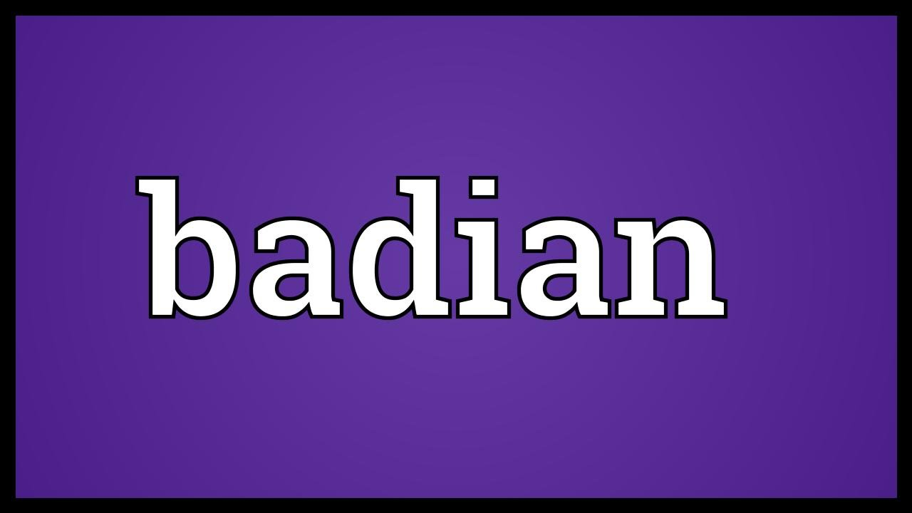 Badian Meaning - YouTube
