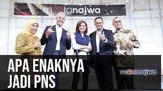 Apa Enaknya Jadi PNS (Full Version) | Mata Najwa