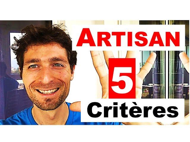 5 Critères à VÉRIFIER ABSOLUMENT avant de Choisir son Artisan !