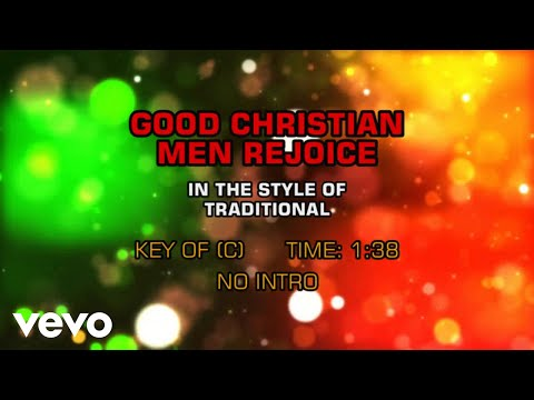 Traditional Christmas Songs - Good Christian Men Rejoice (Karaoke)