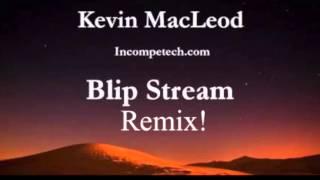 Blip Stream Remix