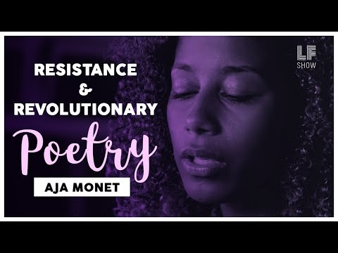 Resistance and Revolutionary Poetry: Aja Monet