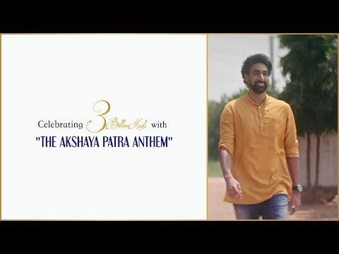 Akshaya Patra Anthem Ft. N C Karunya | 3 Billion Meals | Hindi
