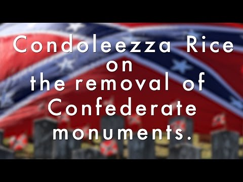 Condoleezza Rice speaks on the removal of Confederate monuments across the South
