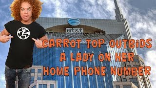Carrot Top Outbids A Lady On Her Home Phone Number