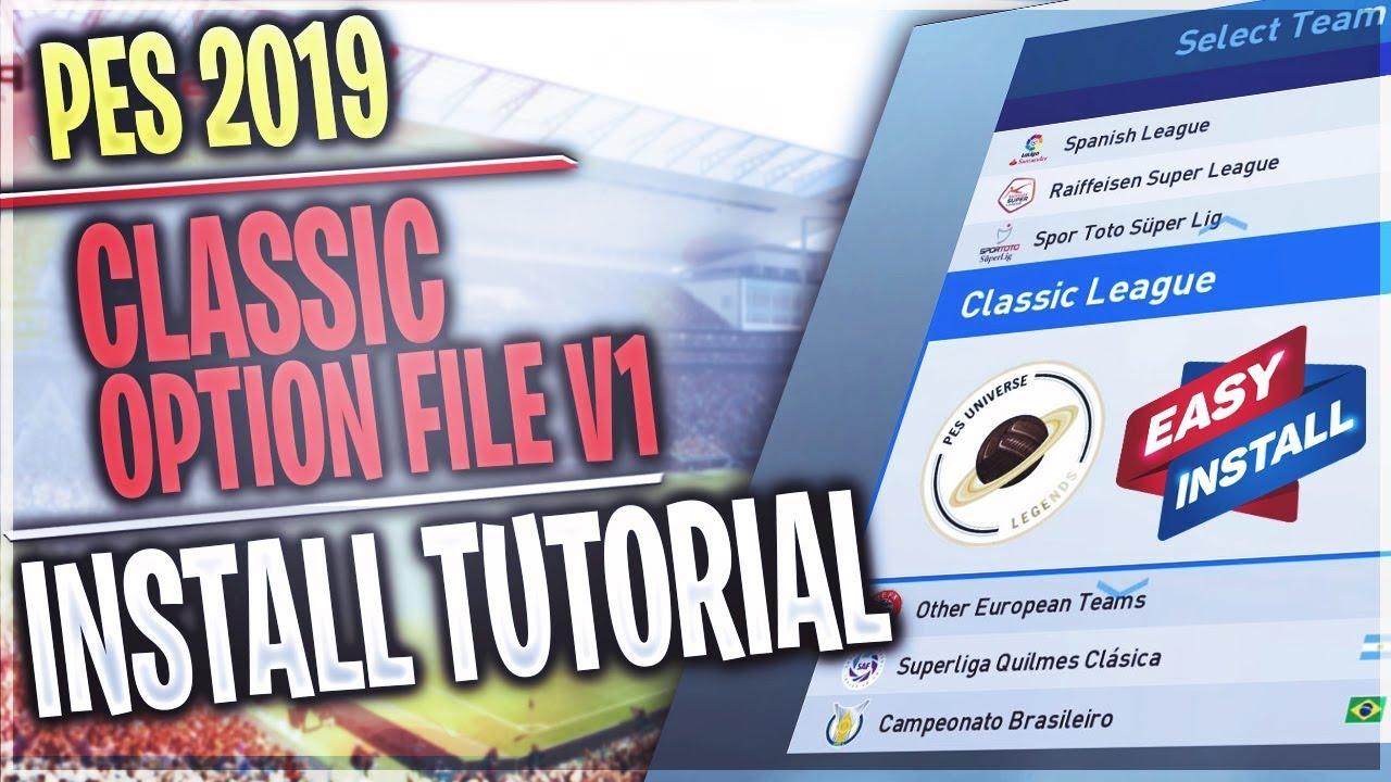 [TTB] PES 2019 - PES Universe Classic Option File V1 - How to Install on PC