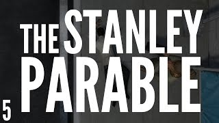 The Stanley Parable! | Game Play | Part 5 / 7