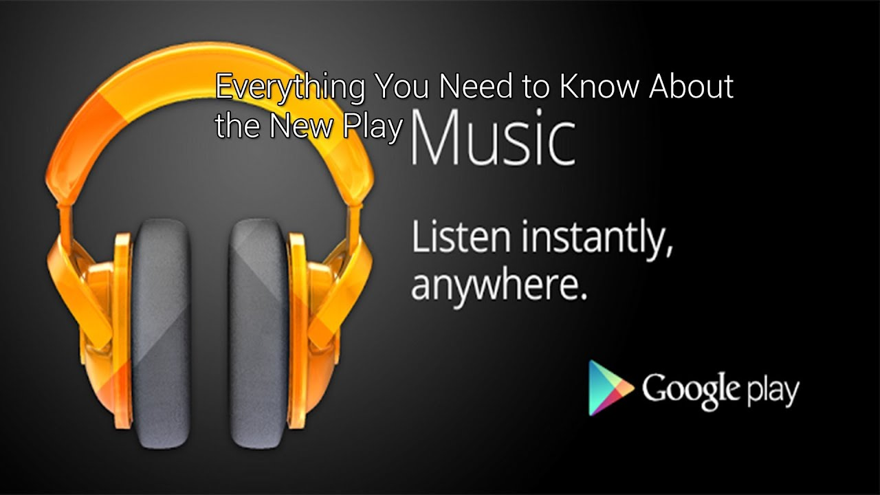 Google Play Music : Everything You Need To Know!   YouTube