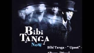 "Bibi Tanga - ""Upset"" - Album : Now -"