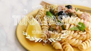 Simple Tuna Pasta Salad  - Summer Recipes