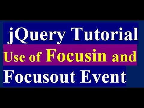 How To Use Focusin, Focusout And Blur Method In JQuery - JQuery Tutorial