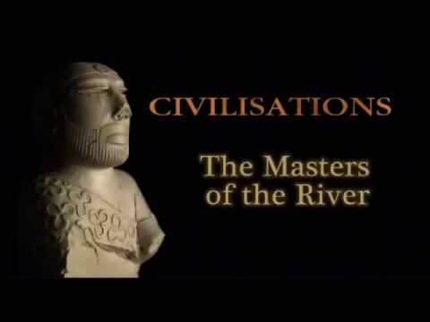 The Indus Valley Civilization The Masters of the River