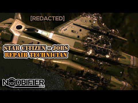 Star Citizen Jobs - Repair Technician