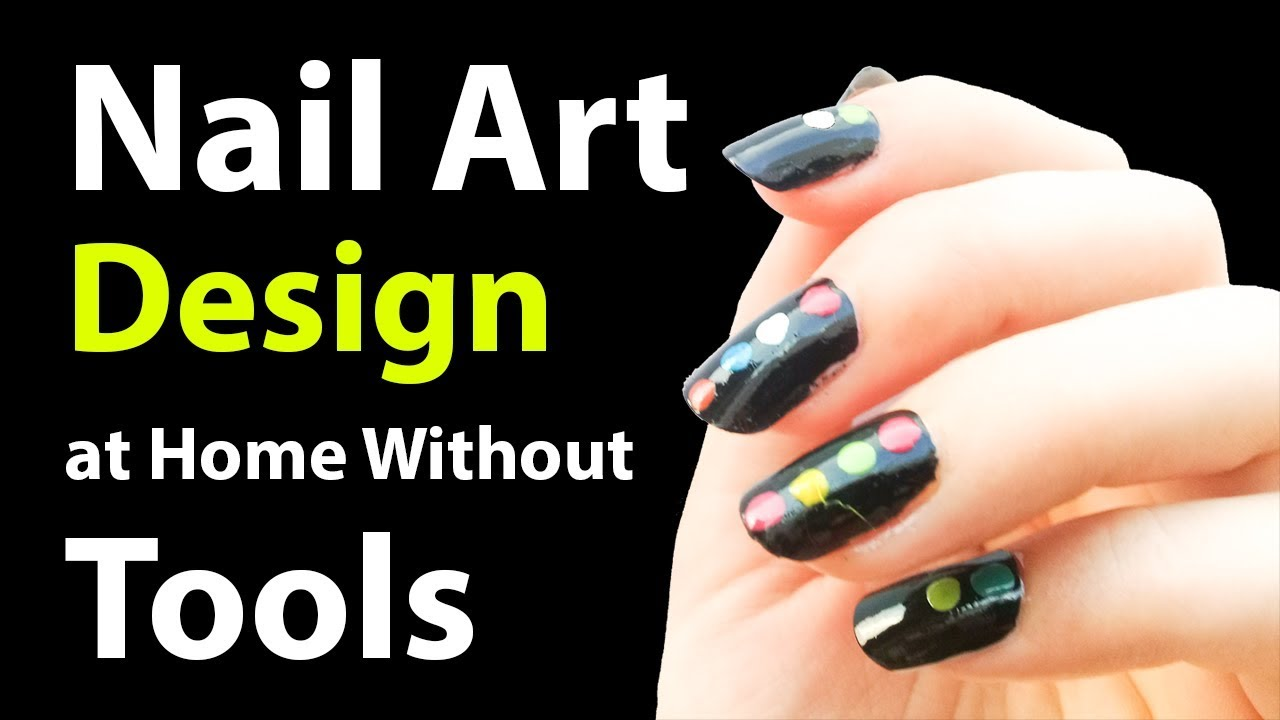 Easy Nail Art Designs Easy To Do At Home Without Tools 2018 Simple