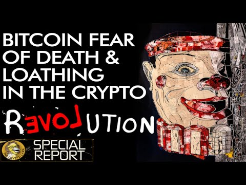 Bitcoin, Fear, Death & Revolution - Look Beyond Price