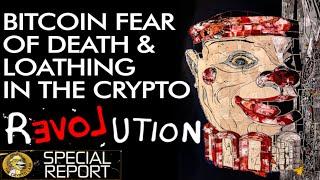 Bitcoin, Fear, Death & Revolution - Look Beyond Price
