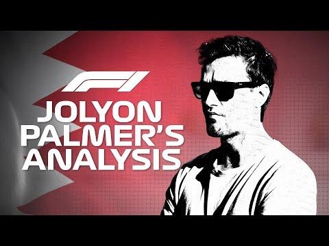 Jolyon Palmer Analyses the 2019 Bahrain Grand Prix