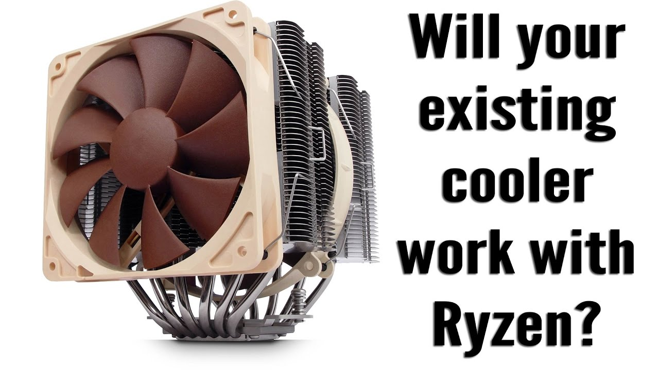 Will Your Current CPU Cooler Work with AM4 and Ryzen?
