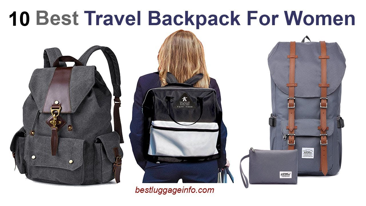 b0e5a6f763ca Best Travel Backpack For Women