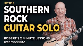 Southern Rock Guitar Solo - Robert's 2 Minute Lessons (37)