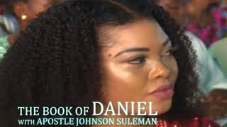 The Book of Daniel as Explained by Apostle Johnson Suleman, Chapter by Chapter