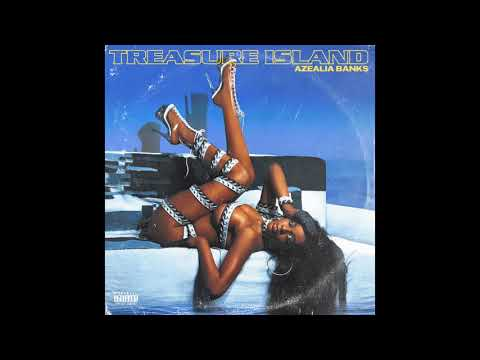 Azealia Banks - Treasure Island (Official Audio)