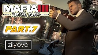mafia 3 faster baby Gameplay Walkthrough Part 7 [1080p HD 60FPS PC ULTRA] - No Commentary