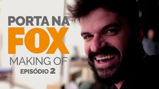 Vídeo - Making Of – Fox – Temporada 2 | Episódio 2