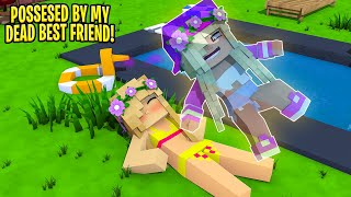 Little Leah's BODY IS POSSESSED BY HER BEST FRIENDS SOUL... Minecraft