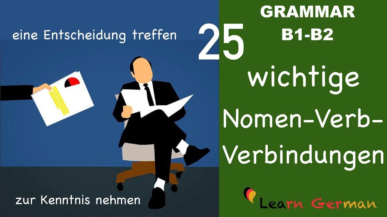 Learn German | German for daily use | 25 wichtige Nomen Verb Verbindungen |  B1 | B2