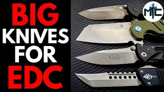 Are BIG Knives Good for EDC? - Topic Credit to BHQ