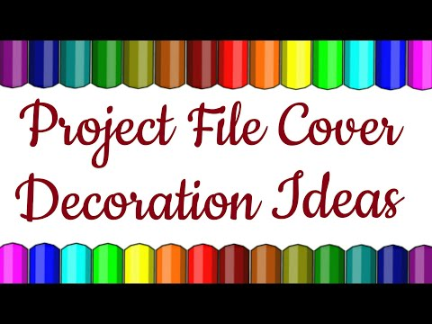 PROJECT FILE COVER DECORATION IDEAS
