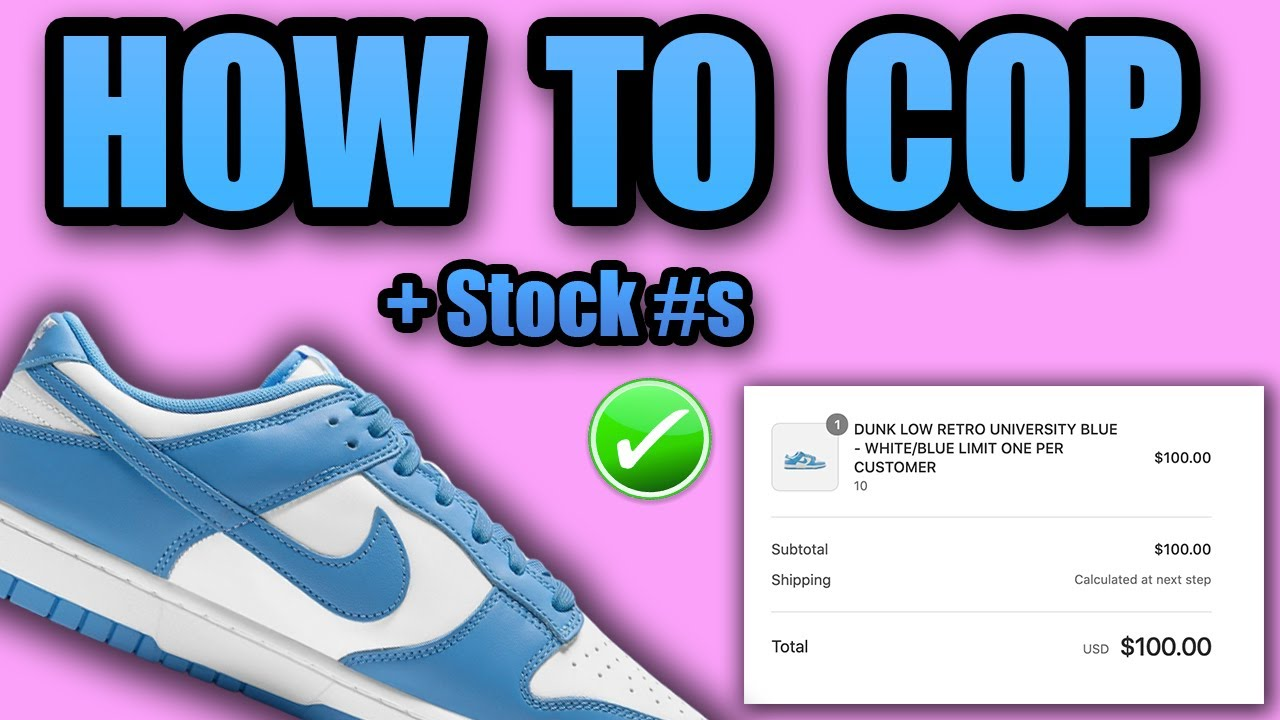 How To Get The Dunk Low UNIVERSITY BLUE | STOCK For The University Blue Dunk Low